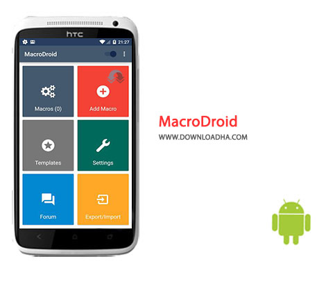 دانلود نرم افزار پیکربندی و بهینه سازی MacroDroid 3.17.17 – اندروید