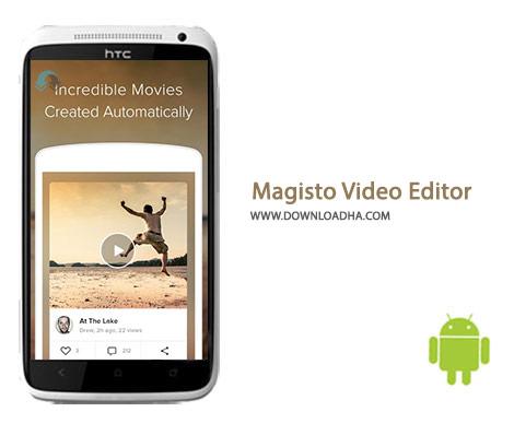 Magisto Video Editor Cover%28Downloadha.com%29 دانلود نرم افزار ویرایش ویدئو Magisto Video Editor Maker 4.5.14877   اندروید
