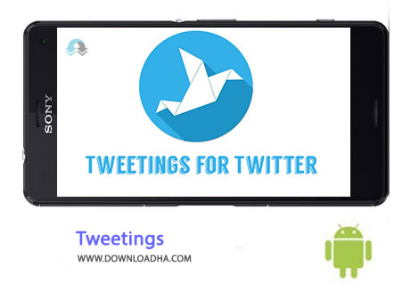 Tweetings Cover%28Downloadha.com%29 دانلود نرم افزار توئیت آسان Tweetings 10.0.3   اندروید