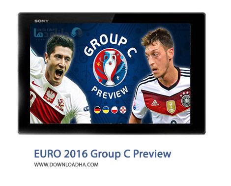 دانلود کلیپ پیش نمایش یورو ۲۰۱۶ – گروه C