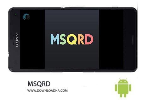 MSQRD Cover%28Downloadha.com%29 دانلود نرم افزار ساخت سلفی ویدئویی MSQRD 1.8.1   اندروید