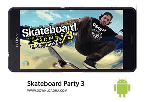 Skateboard Party 3 Cover%28Downloadha.com%29 دانلود بازی اسکیت سواری Skateboard Party 3 Greg Lutzka 1.0.2   اندروید