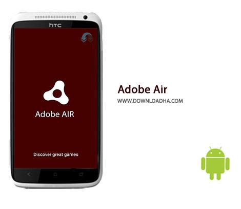 Adobe Air Cover%28Downloadha.com%29 دانلود نرم افزار ادوب ایر Adobe AIR 23.0.0.246   اندروید