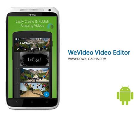 دانلود نرم افزار تبدیل و ویرایش فیلم WeVideo Video Editor 5.8.318 برای اندروید