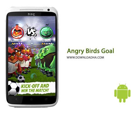 Angry Birds Goal Cover%28Downloadha.com%29 دانلود بازی زیبای فوتبال انگری بردز Angry Birds Goal 0.4.9   اندروید
