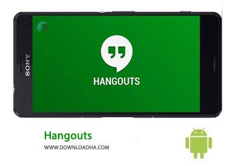 Hangouts Cover%28Downloadha.com%29 دانلود مسنجر هنگ اوتز Hangouts 11.0.125976520   اندروید
