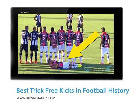Best Trick Free Kicks in Football History Cover%28Downloadha.com%29 دانلود کلیپ ترفندهای جالب ضربات ایستگاهی در فوتبال