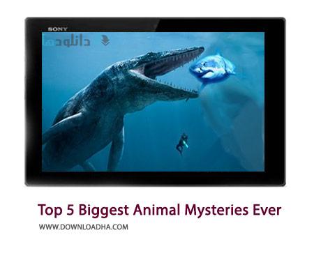 Top 5 Biggest Animal Mysteries Ever Cover%28Downloadha.com%29 دانلود کلیپ رازهای بزرگترین حیوان جهان