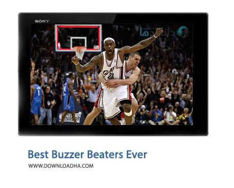 Best Buzzer Beaters Ever Cover%28Downloadha.com%29 دانلود کلیپ برترین امتیازات ثانیه های پایانی بسکتبال