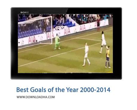 Best Goals of the Year 2000 2014 Cover%28Downloadha.com%29 دانلود کلیپ بهترین گل های سال های 2000 تا 2014