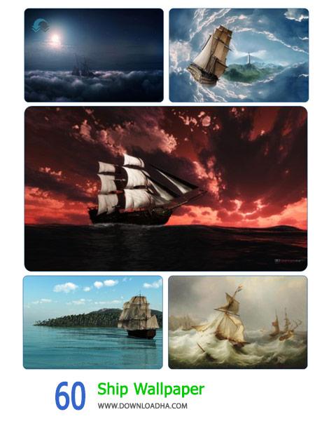 60 Ship Wallpaper Cover%28Downloadha.com%29 دانلود مجموعه 60 والپیپر کشتی های زیبا