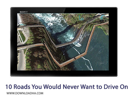 10 Roads You Would Never Want to Drive On Cover%28Downloadha.com%29 دانلود کلیپ 10 جاده مرگبار جهان