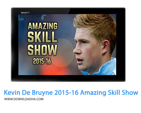 Kevin De Bruyne 2015 16 Amazing Skill Show Cover%28Downloadha.com%29 دانلود کلیپ مهارت های شگفت انگیز کوین دی بروینه