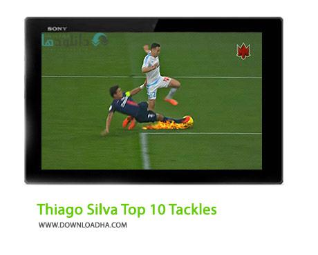 Thiago Silva Top 10 Tackles Cover%28Downloadha.com%29 دانلود کلیپ 10 تکل برتر تیاگو سیلوا