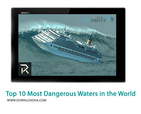 Top 10 Most Dangerous Waters in the World Cover%28Downloadha.com%29 دانلود کلیپ خطرناک ترین آب های جهان