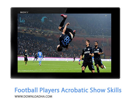 Football-Players-Acrobatic-Show-Skills-Cover