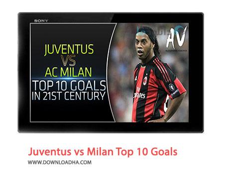 Juventus-vs-Milan-Top-10-Goals-in-21st-Century-Cover