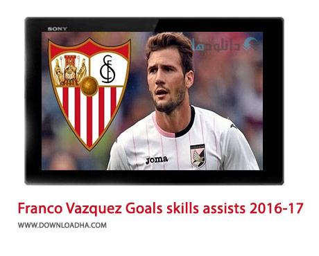 Franco-Vazquez-Goals-skills-assists-2016-17-Cover