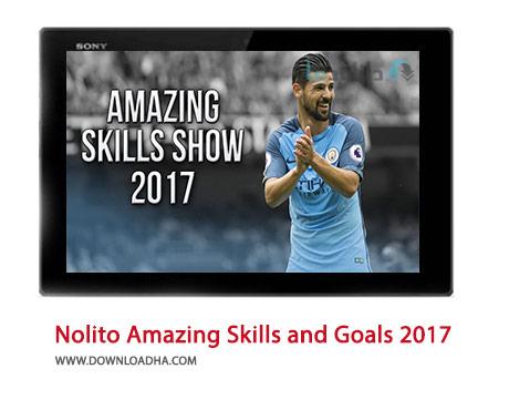 Nolito-Amazing-Skills-and-Goals-2017-Cover