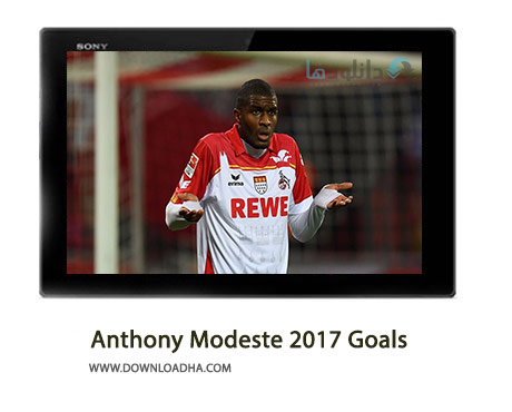 Anthony-Modeste-2017-Goals-Cover