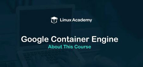 Linux-Academy-Google-Container-Engine-Cover