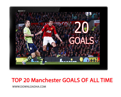TOP-20-MANCHESTER-UNITED-GOALS-OF-ALL-TIME-Cover
