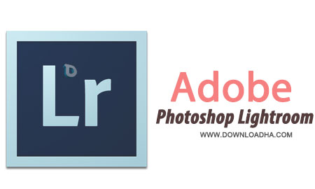 Adobe Photoshop Lightroom 5.4 ویرایش فوق حرفه ای تصاویر Adobe Photoshop Lightroom 5.4