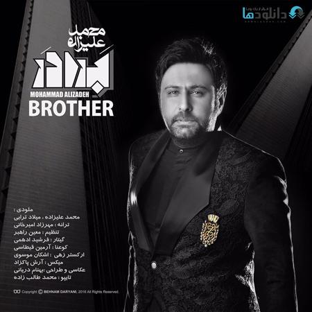 MohammadAlizadeh دانلود تیتراژ سریال برادر با صدای محمد علیزاده
