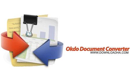 Okdo Document Converter Pro تبدیل فرمت انواع اسناد با Okdo Document Converter Pro 5.2