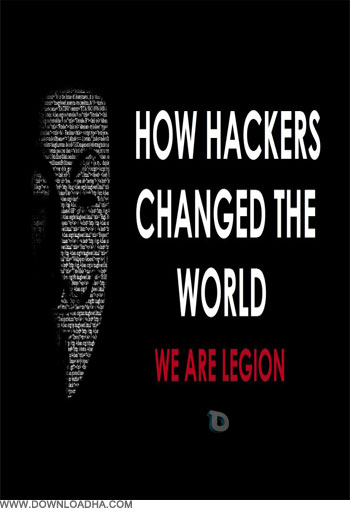 How Hackers Changed the World دانلود مستند How Hackers Changed the World
