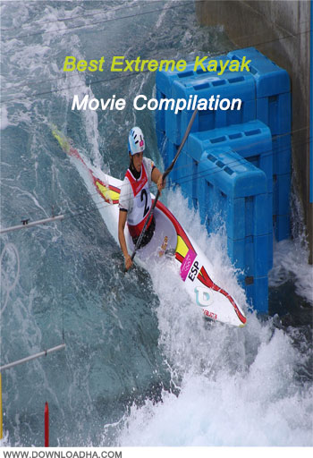 Best Extreme Kayak Movie Compilation دانلود کلیپ ورزشی قایقرانی Best Extreme Kayak Movie Compilation