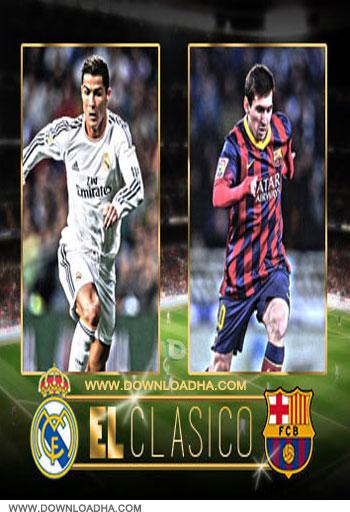 دانلود مسابقه فوتبال رئال مادرید و بارسلونا Real Madrid v Barcelona