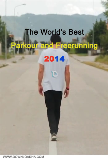 دانلود کلیپ ورزشی پارکور The World's Best Parkour and Freerunning 2014