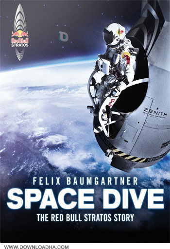 Space Dive دانلود مستند پرش از فضا Space Dive The Red Bull Stratos Story