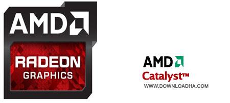 AMD Catalyst دانلود درایور کارت گرافیک های ای ام دی AMD Catalyst 14.6 Beta
