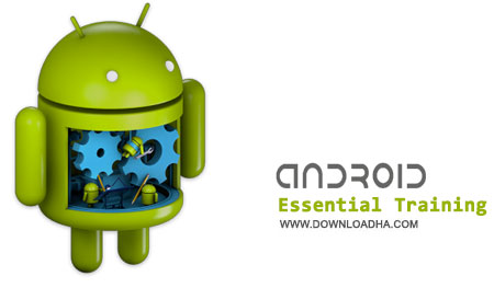 Android Essential Training آموزش کار با سیستم عامل آندروید Lynda   Android Essential Training