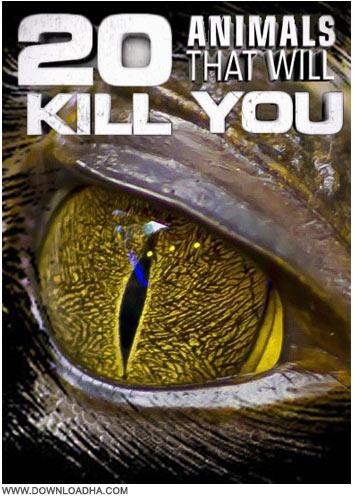 Animals That Will Kill You مستند خطرناکترین حیوانات کشنده NG   20 Animals That Will Kill You 2011