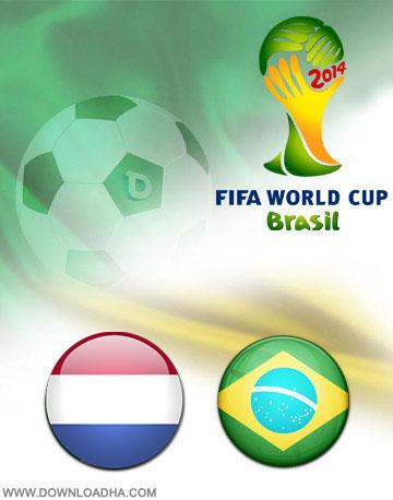 Brazil vs Netherlands World Cup 2014 دانلود بازی بزریل و هلند در جام جهانی Brazil vs Netherlands World Cup 2014