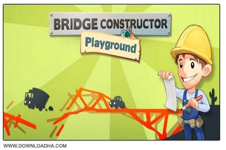 Bridge Constructor بازی سرگرم کننده و کم حجم ساخت پل Bridge Constructor Playground