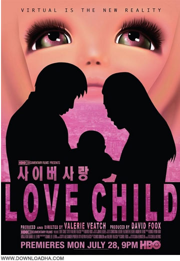 HBO   Love Child دانلود مستند عشق به کودک مجازی Love Child 2014