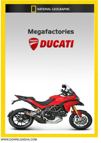 Megafactories   Ducati دانلود دوبله فارسی مستند ابرکارخانه ها: دوکاتی Megafactories: Ducati Multistrada