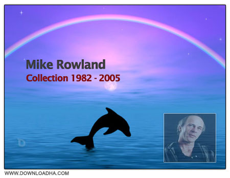Mike Rowland   Collection دانلود تمامی آلبوم های موسیقی بی کلام مایک رولند Mike Rowland   Collection