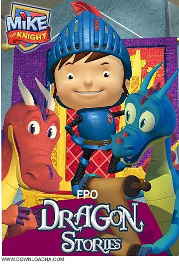 Mike the Knight Dragon Stories دانلود انیمیشن Mike the Knight Dragon Stories 2014