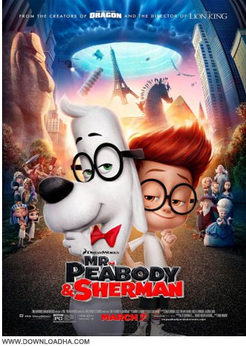 Mr Peabody Sherman دانلود دوبله فارسی انیمیشن آقای پیبادی و شرمن Mr. Peabody and Sherman 2014