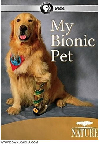 My Bionic Pet دانلود مستند Nature: My Bionic Pet 2014