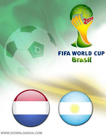 Netherland vs Argentina 2014 دانلود بازی آرژانتین و هلند در جام جهانی Netherland vs Argentina World Cup 2014