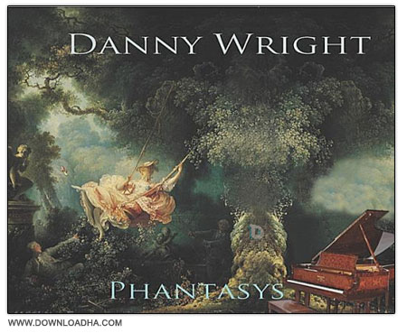 Phantasys دانلود آلبوم آهنگ بی کلام با عنوان Danny Wright: Phantasys