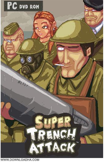 Super Trench Attack دانلود بازی حمله به سنگر Super Trench Attack v3.1