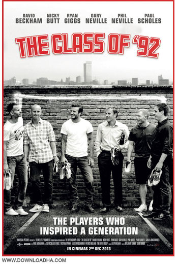 The Class of 92 cover دانلود مستند ستارگان سابق منچستریونایتد The Class of 92