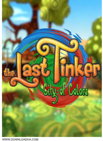 The Last Tinker City of Colors دانلود بازی The Last Tinker City of Colors برای PC